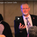 Cancer: The Effects Of Sugar On Cancer Cells With Dr. Thomas Rau
