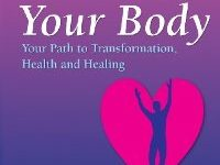 Love Your Body: Your Path To Transformation, Health, And Healing By Dr. Barry Taylor, N.D.