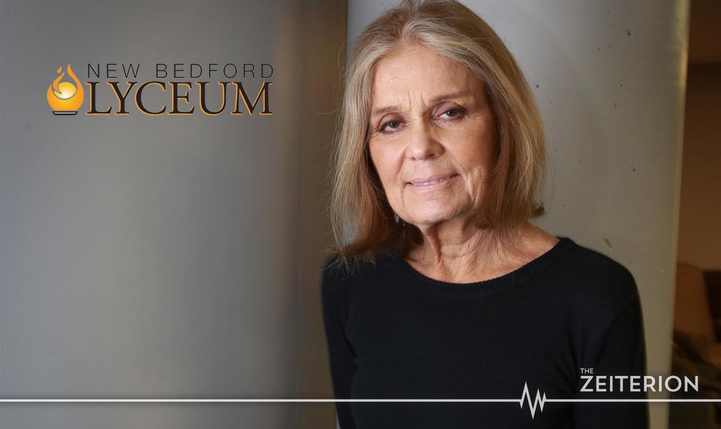 NEW BEDFORD LYCEUM PRESENTS A CONVERSATION WITH GLORIA STEINEM