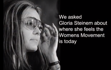 VIDEO: Reflection On Gloria Steinem's Impact On The Women's Movement