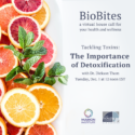 BioBlog: December BioBites To Focus On Tackling Toxins & The Importance Of Detoxification