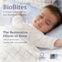 BioBlog: February BioBites To Focus On The Restorative Effects Of Sleep