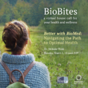 BioBlog: March BioBites To Focus On Navigating The Path To Optimal Health