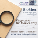 BioBlog: Diagnostics The BioMed Way – April BioBites Goes Back To The Beginning