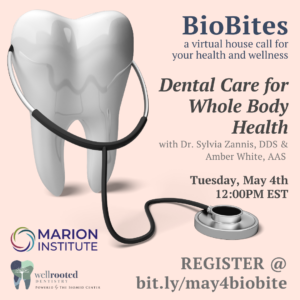 BioBlog: May BioBites – Dental Care For Whole Body Health