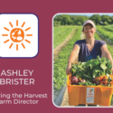 """Grow Education """"Faces Of Food"""" In New Bedford: Ashley Brister"""